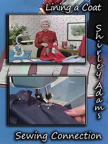 Lining a Coat with Shirley Adams Sewing Connection