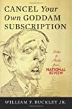Cancel Your Own Goddam Subscription: Notes and Asides from National ReviewPM