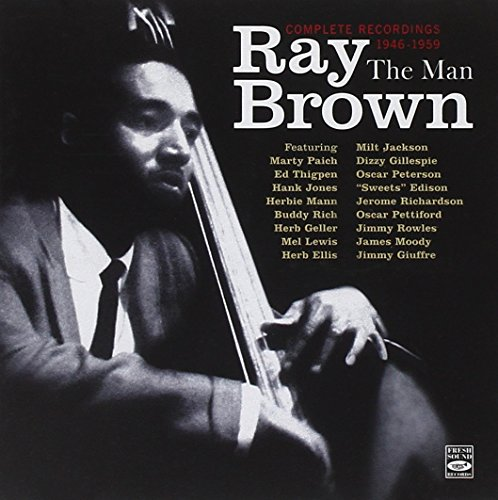 Ray Brown. The Man. Complete Recordings - James Jazz Harry