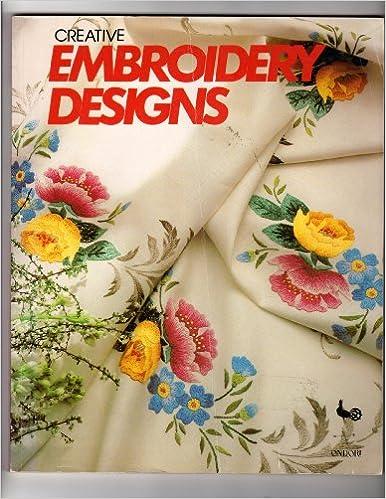 Creative Embroidery Designs Ondori 9780870404528 Books Amazon