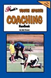Teach'n Youth Sports Coaching Handbook, Bob Swope, 098380723X