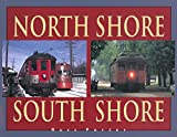 img - for North Shore South Shore by Russ Porter (2000-01-01) book / textbook / text book