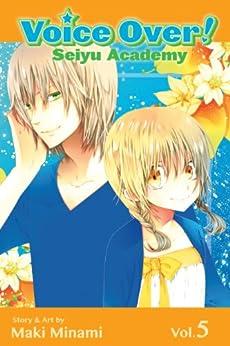 Voice Over!: Seiyu Academy, Vol. 5 by [Minami, Maki]