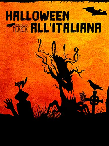 Halloween all'Italiana 2018 (Italian Edition) -