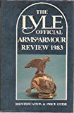 img - for Lyle Official Arms and Armour Review: 1983 book / textbook / text book