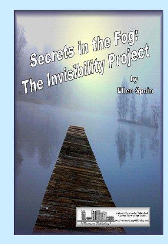 Secrets in the Fog: The Invisibility Project PDF