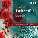 Dshamilja Hörbuch von Tschingis Aitmatow Gesprochen von: Ulrich Matthes