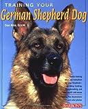 Training Your German Shepherd (Training Your Dog)