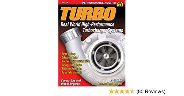 Turbo: Real World High-Performance Turbocharger Systems (S-A Design), Jay K Miller, eBook - Amazon.com