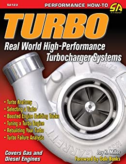 Turbo: Real World High-Performance Turbocharger Systems (S-A Design) by [Miller