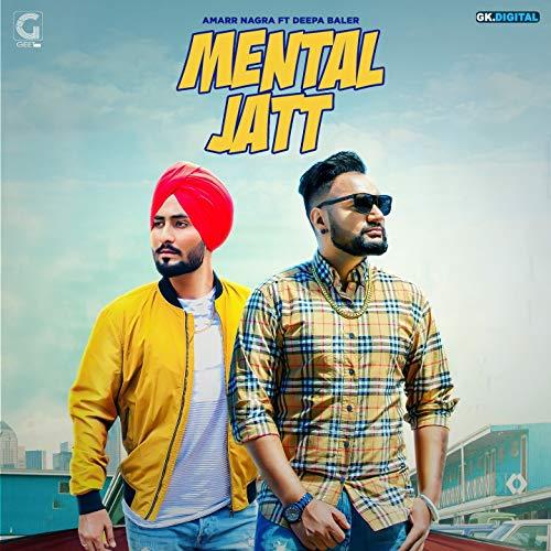 - Mental Jatt (feat. Deepa Baler)