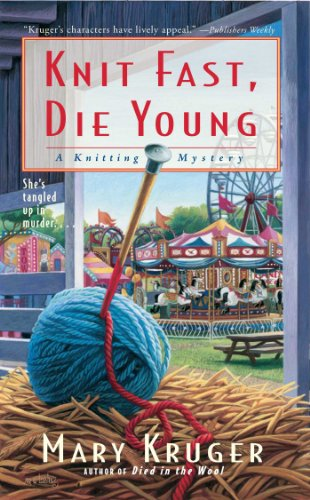 Knit Fast, Die Young: A Knitting Mystery (Knitting Mysteries)