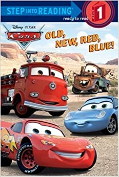 Old, New, Red, Blue! (Cars) by Melissa Lagonegro (2006-08-08)
