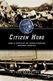 Citizen Hobo, Todd DePastino, 0226143783