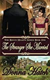img - for The Stranger She Married (Rogue Hearts) (Volume 1) book / textbook / text book