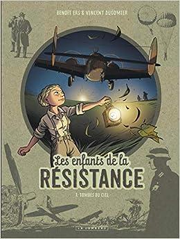 Télécharger Les Enfants de la Résistance - Tome 7 - Tombés du ciel pdf gratuits