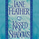 Kissed by Shadows | Jane Feather