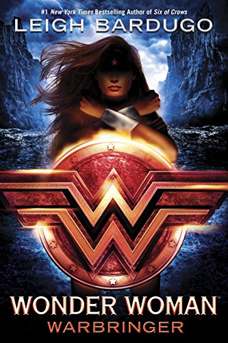 Wonder Woman: Warbringer (DC Icons Series) by [Bardugo, Leigh]