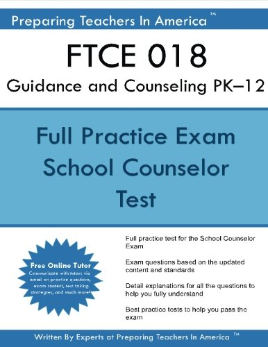 FTCE 018 Guidance and Counseling PK?12
