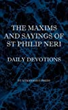 The Maxims and Sayings of St Philip Neri