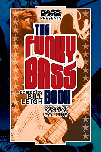 Bass Player Presents The Funky Bass Book (Bass Players Guide)