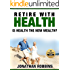 Retire With Health: Is Health the New Wealth?