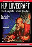 Books : H.P. Lovecraft - The Complete Fiction Omnibus Collection - Second Edition: The Early Years: 1908-1925