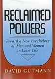 Reclaimed Powers, David Gutmann, 0465068642