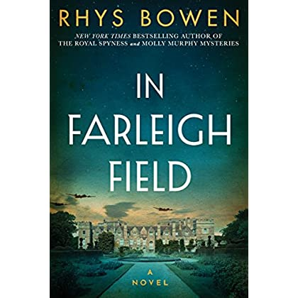 In Farleigh Field: A Novel of World Wa