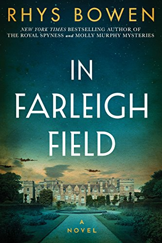 In Farleigh Field: A Novel of World War II (Best Detective In The World)