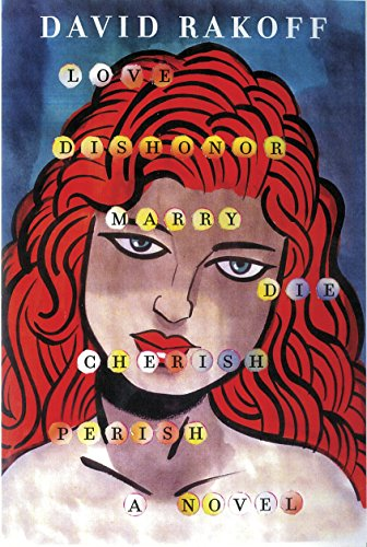 Love, Dishonor, Marry, Die, Cherish, Perish: A Novel by Doubleday Books