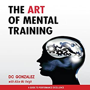 The Art of Mental Training Audiobook