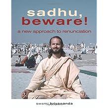 Sadhu Beware: A New Approach to Renunciation