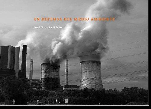 Descargar Libro En Defensa Del Medio Ambiente José Tomás Klein