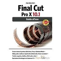 Final Cut Pro X 10.1. Guida all'uso: Volume 1