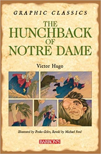 The Hunchback of Notre Dame (Barron's Graphic Classics) by Victor Hugo (2007-02-01)