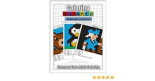 Coloring Squared: Multiplication and Division: Cameron Krantzman ...