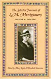 The Selected Journals of L. M. Montgomery: Volume