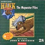 The Mopwater Files: Hank the Cowdog | John R. Erickson