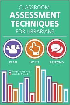 Classroom Assessment Techniques For Librarians Ebook Rar