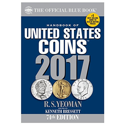 Handbook of United States Coins 2017: The Official Blue Book, Paperbook Edition -
