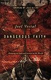 Dangerous Faith, Joel Vestal, 1600061974