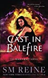 Cast in Balefire: An Urban Fantasy Romance (The Mage Craft Series) (Volume 4)