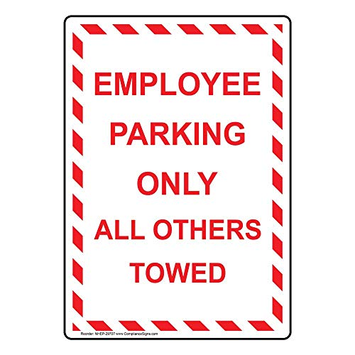 Vertical Employee Parking Only All Others Towed Sign, White 14x10 in. Aluminum for Parking Control by ComplianceSigns