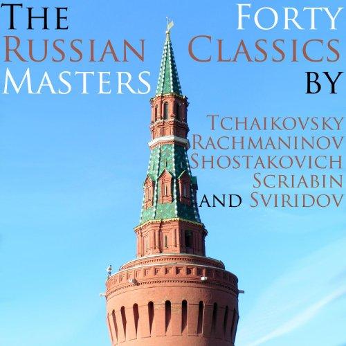 The Russian Masters: 40 Classi...