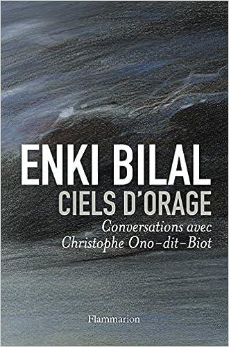 Livres Ciels d'orage. Conversations avec Chirstophe-Ono-dit-Biot pdf epub