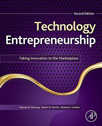 Technology Entrepreneurship, Second Edition: Taking Innovation to the Marketplace by Thomas N. Duening (2014-09-05)