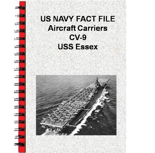 US NAVY FACT FILE Aircraft Carriers CV-9 USS Essex