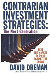 Contrarian Investment Strategies - The Classic Edition by David Dreman (1998-05-18)