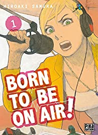 Born to be on air, tome 1 par Hiroaki Samura